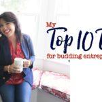 My Top 10 Tips for Budding Entrepreneurs