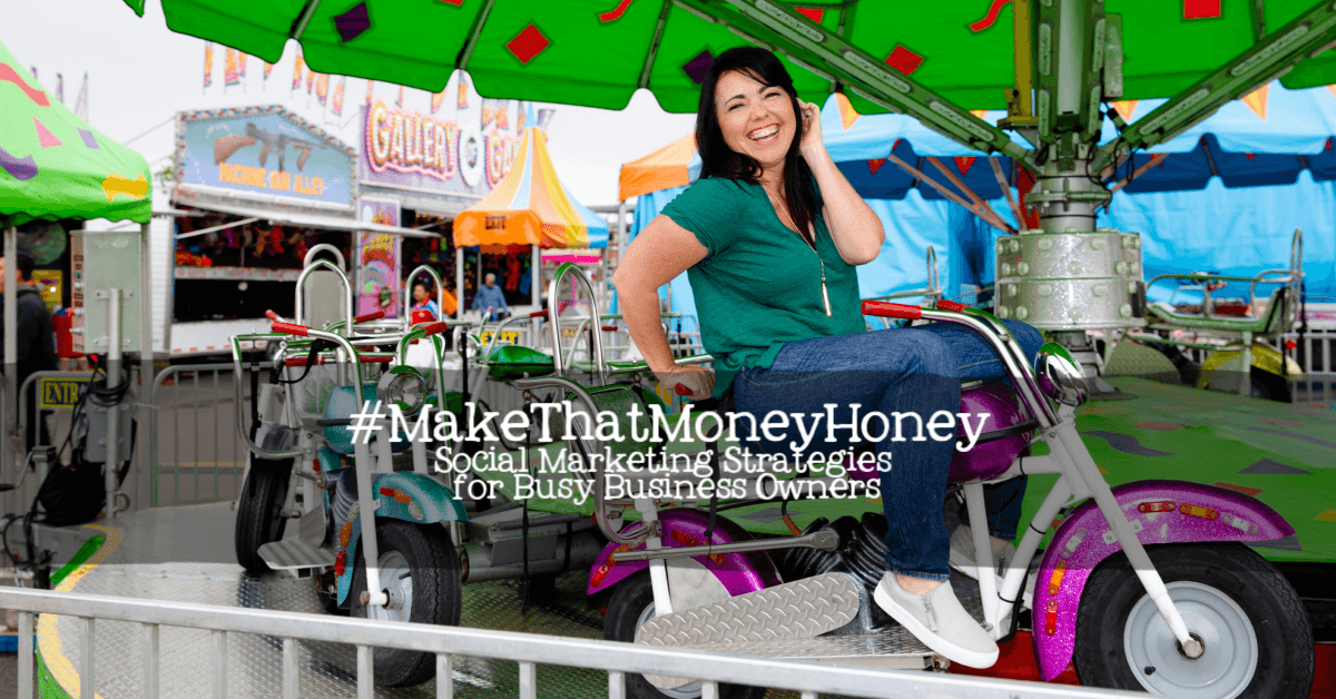 #MakeThatMoneyHoney | Social Marketing Strategy for Busy Business Owners