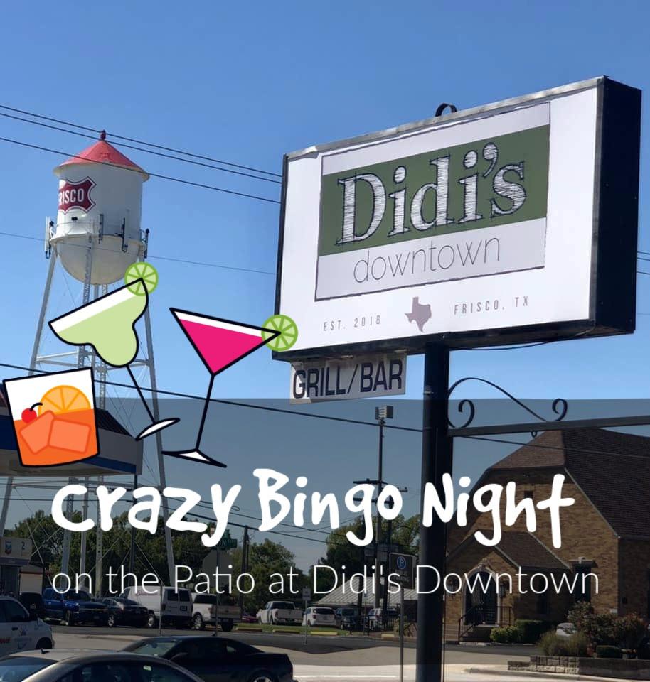 Crazy Bingo Night on the Patio at Didi's Downtown!
