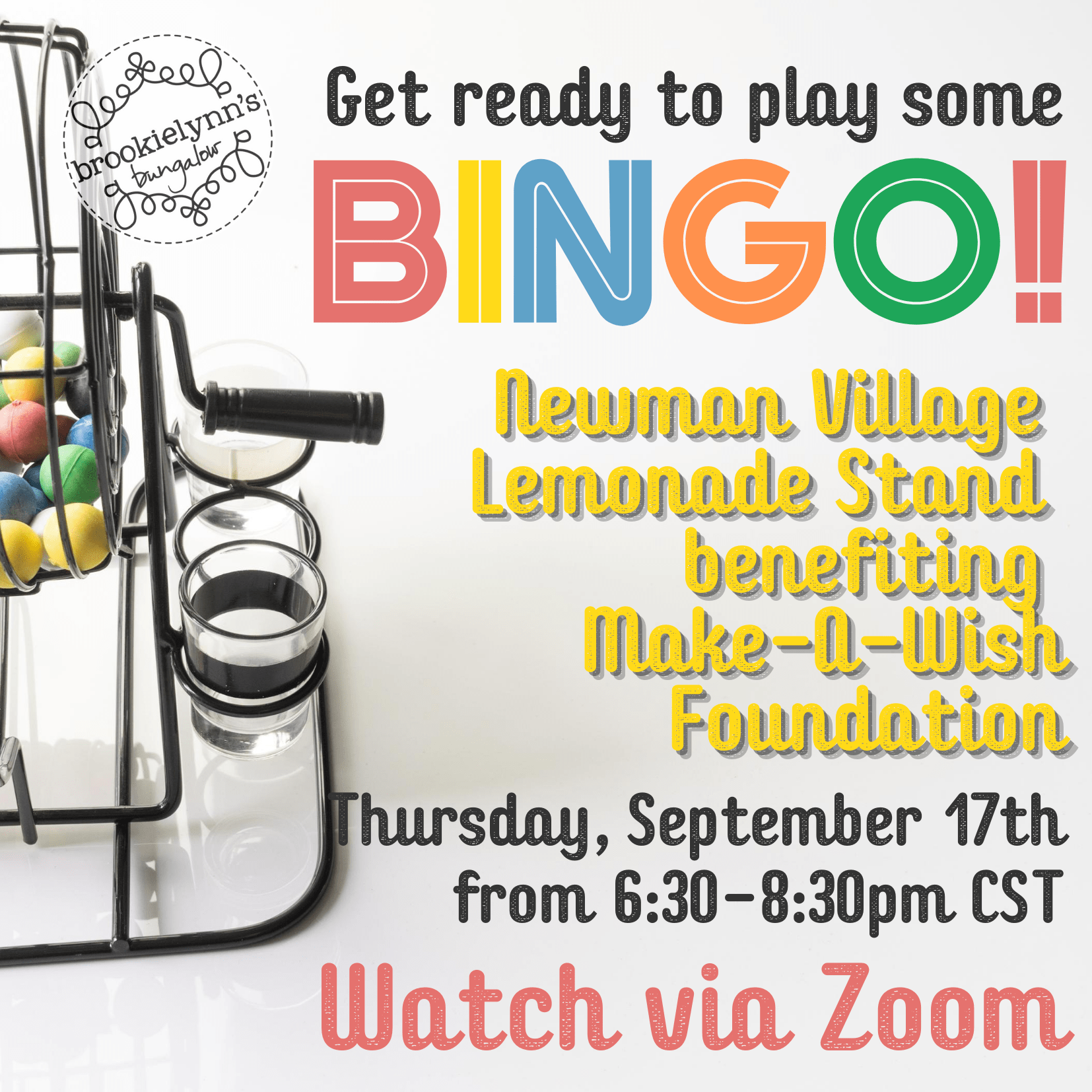 Virtual Bingo Fundraiser Presented by Newman Village Lemonade Stand Benefiting Make a Wish Foundation