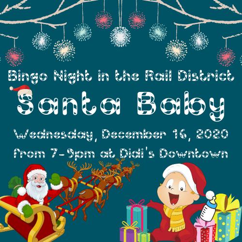 Santa Baby Bingo Night in the Rail District